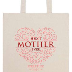 Best mother ever- Prémium hosszú fülű táska