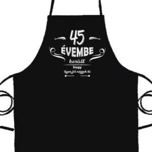 45 évembe születésnap- Prémium kötény