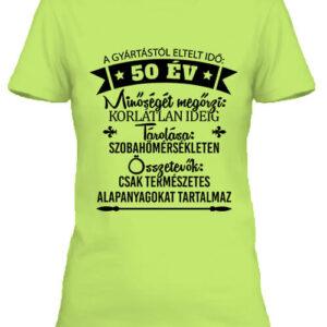 50 éves születésnap – Női póló