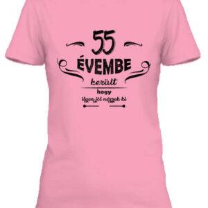 55 évembe születésnap – Női póló