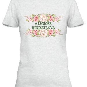 A legjobb keresztanya – Női póló