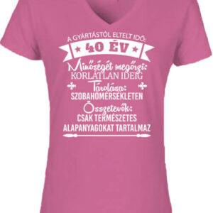 40 éves születésnap – Női V nyakú póló