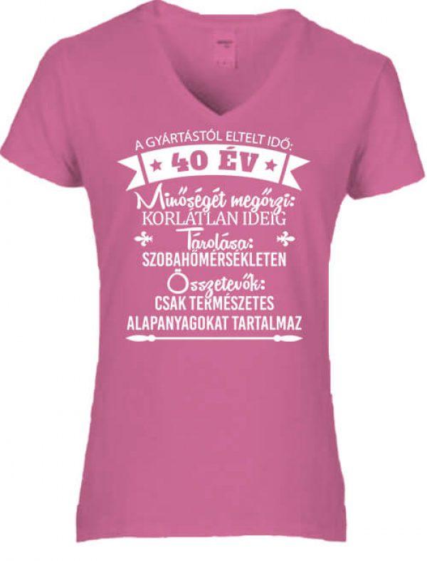 Női V nyakú póló 40 éves születésnap sötétrózsaszín