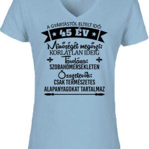 45 éves születésnap – Női V nyakú póló