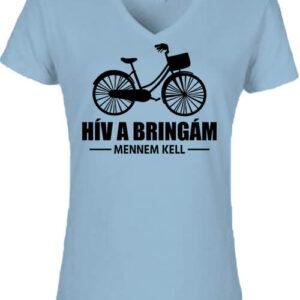 Hív a bringám – Női V nyakú póló
