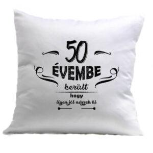 50 évembe születésnap – Párna