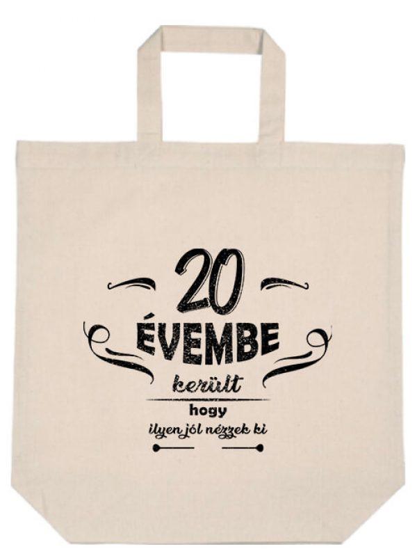 Rövid fülű táska 20 évembe születésnap natúr