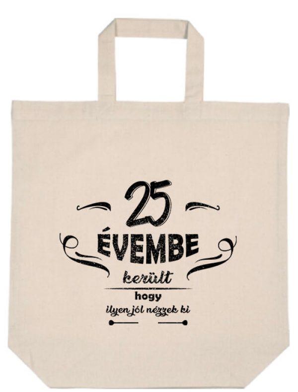 Rövid fülű táska 25 évembe születésnap natúr