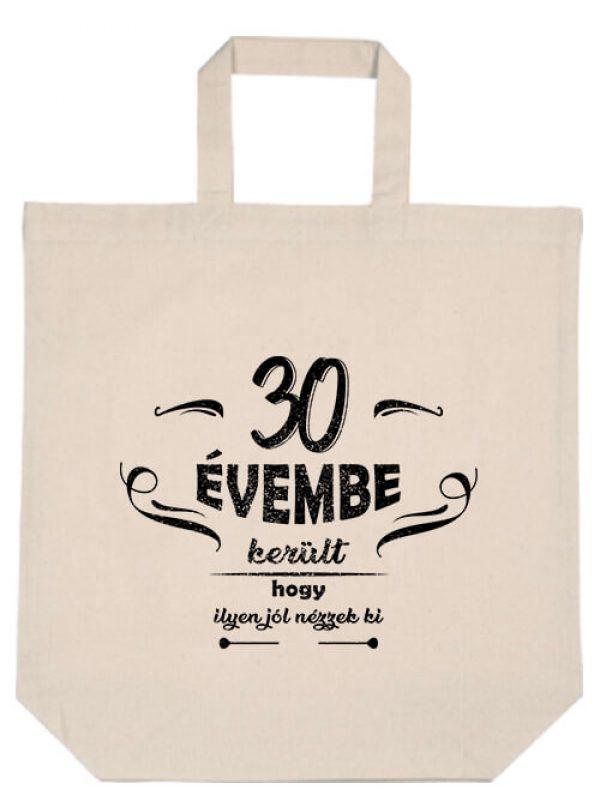 Rövid fülű táska 30 évembe születésnap natúr