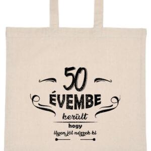 50 évembe születésnap- Basic rövid fülű táska