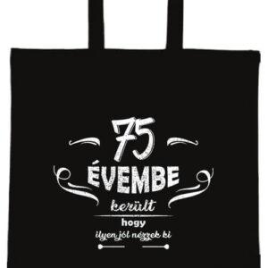 75 évembe születésnap- Basic rövid fülű táska