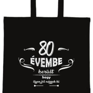 80 évembe születésnap- Basic rövid fülű táska