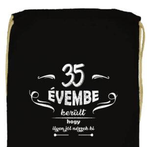 35 évembe születésnap- Basic tornazsák