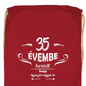 35 évembe születésnap- Prémium tornazsák