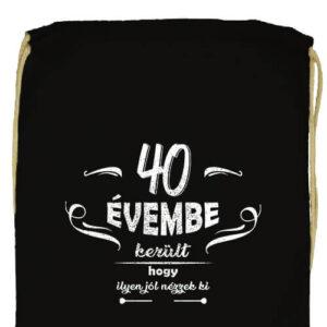 40 évembe születésnap- Prémium tornazsák