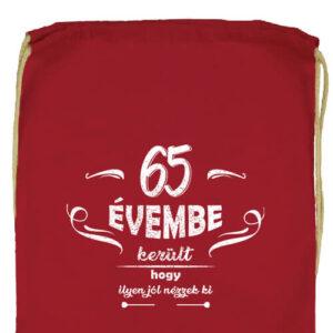 65 évembe születésnap- Prémium tornazsák