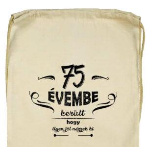 75 évembe születésnap- Basic tornazsák