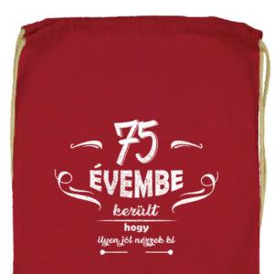 75 évembe születésnap- Prémium tornazsák