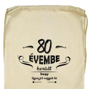 80 évembe születésnap- Basic tornazsák