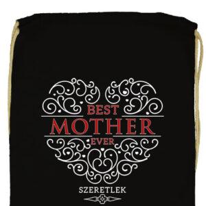 Best mother ever- Prémium tornazsák