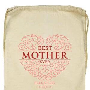 Best mother ever- Basic tornazsák