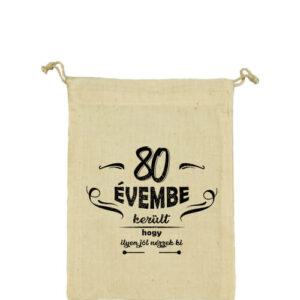 80 évembe születésnap – Vászonzacskó kicsi