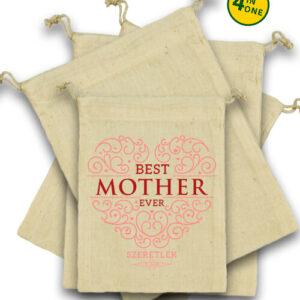 Best mother ever – Vászonzacskó szett