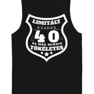 Limitált kiadás 40 – Férfi ujjatlan póló