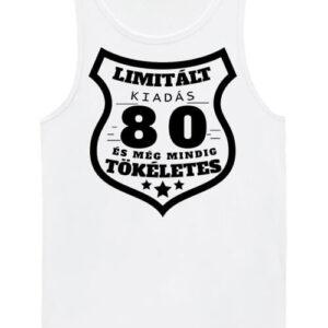 Limitált kiadás 80 – Férfi ujjatlan póló