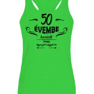 50 évembe születésnap – Női ujjatlan póló