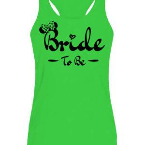 Bride to be lánybúcsú – Női ujjatlan póló
