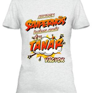Szuperhős tanár – Női póló