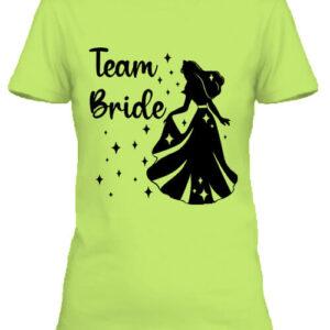Team Bride Királykisasszony lánybúcsú – Női póló