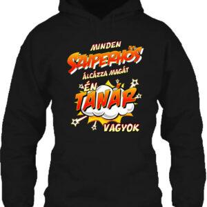Szuperhős tanár – Unisex kapucnis pulóver