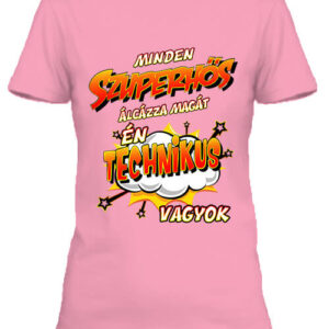 Szuperhős technikus – Női póló