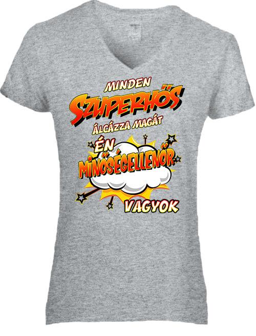 Női V nyakú póló Szuperhős minőségellenőr szürke