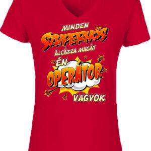 Szuperhős operátor – Női V nyakú póló