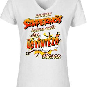 Szuperhős ügyintéző – Női V nyakú póló