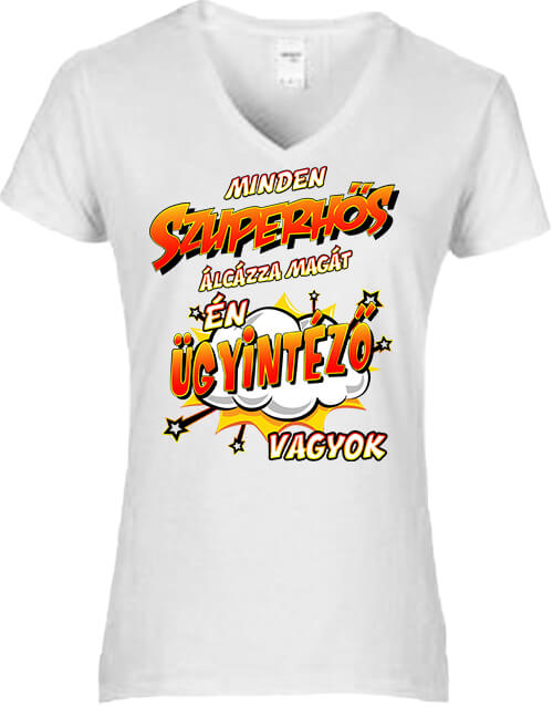 Női V nyakú póló Szuperhős ügyintéző fehér