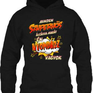 Szuperhős nyomdász – Unisex kapucnis pulóver