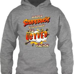 Szuperhős ügyvéd – Unisex kapucnis pulóver